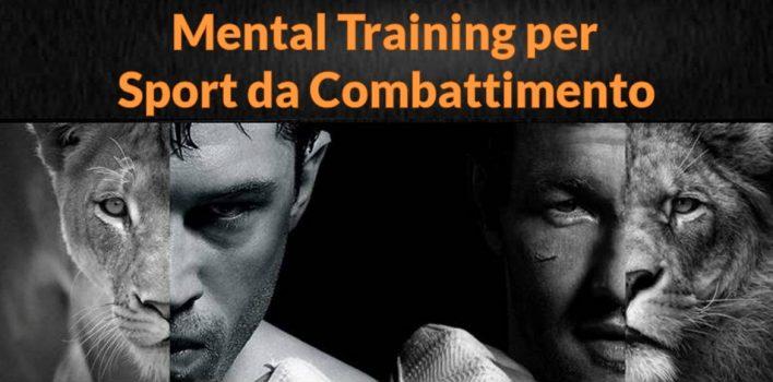 MENTAL TRAINING PER SPORT DA COMBATTIMENTO