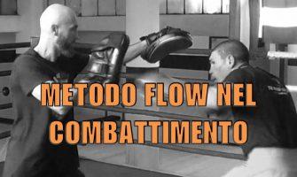 Il Metodo Flow nel Combattimento